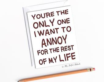 Lustige Valentines, Jahrestags-Karte, für Frau oder Mann, vergnügte Freundin, Freund Geburtstag, sarkastische mittlere Humor, lästige Liebe