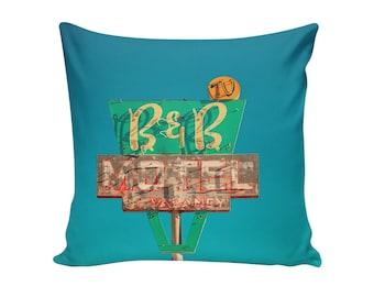 READY TO SHIP | B&B Motel Sign 16x16 Pillow Cover | Travel Trailer Decor | Mid Century Pillow | Retro Home Decor | Decorative Pillow Cover