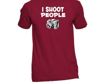 I Shoot People Photography Shirt - Photography Shirt - Photographers - Photography Gift - Camera Tee - Birthday Gift - Humor Tees