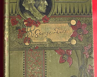 1884 Adam Bede by George Eliot circa 1890s hardcover classic book