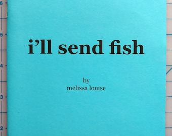 I'll Send Fish - Poetry Chapbook