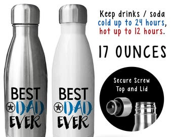 Reusable Soda Water Bottle, Best Dad Ever 001, Fathers Day, Dads Birthday, Dad Mug, Dad Drink Bottle, Gift Idea, Stainless Steel Bottle