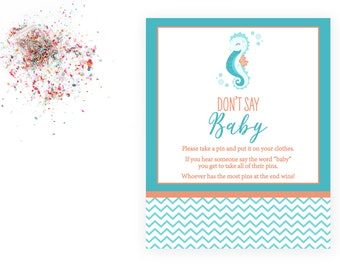 Don't Say Baby - Seahorse Baby Shower - Under the Sea - Teal Turquoise Orange - Chevron Stripes - INSTANT DOWNLOAD - Printable