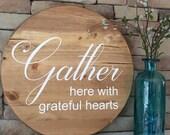 Gather Round Sign