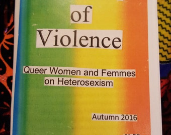 Versions of Violence: Queer Women and Femmes on Heterosexism