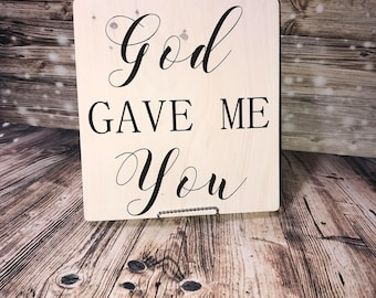 God gave me you| bedroom decor| quote sign| love decor