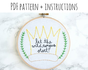 PATTERN: Let the Wild Rumpus Start! Hand Embroidery Pattern with Instructions