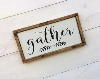 Gather Sign, Farmhouse Style, Gather Wood Sign, Framed Gather Sign, Farmhouse Wooden Signs, Wood Gather Sign, Farmhouse Gather Sign, 3 Sizes