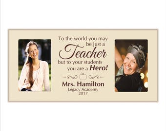 """Personalized Teacher Photo Frame, """"To the world you may be just a Teacher, but to your students you are a Hero"""" Custom Teacher Picture Frame"""