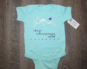 Adorable Onesie! I love you to the Mountains and back Colorado Mountains light aqua color
