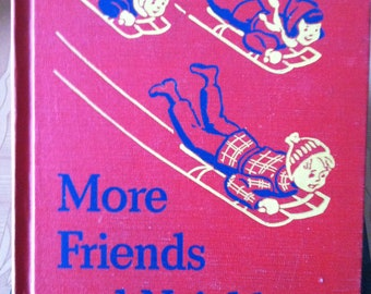 Vintage Illustrated 2_2 Reading Primer More Friends And Neighbors  1941 1st edition Perfect for Home School