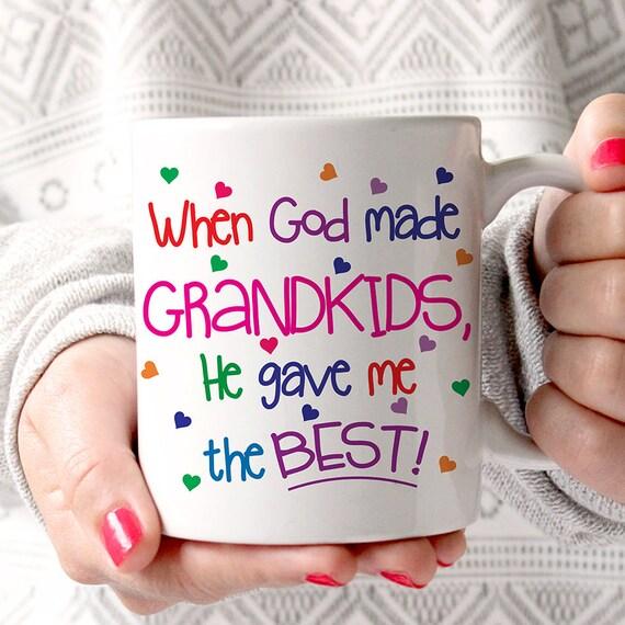 Coffee Mug When God Made Grandkids He Gave Me the Best Cup - Grandma Coffee Mug - Gift for Grandmother