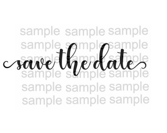Save the Date SVG File  Wedding svg file SVG Vinyl Cutting File Cut Files Silhouette Cut Files Iron on svg