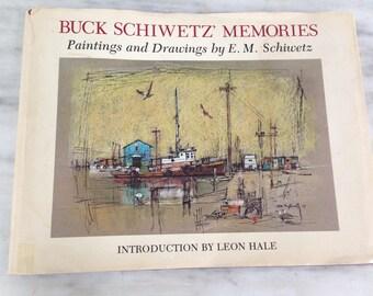 vintage Buck Schiwetz' Memories Memories book SIGNED COPY, 1978 First Edition