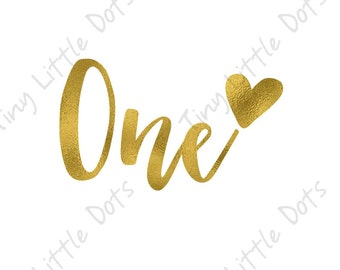 Birthday One Year Sticker DIGITAL Iron On Transfer Printable - Gold Foil Heart -  One Year Old Outfit - DIY Print at Home Photo Prop