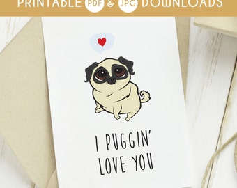 love you, pug printable card, dog love you card, funny love you card, printable love you card, silly love you card, punny card