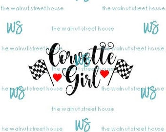 SVG, Corvette Girl jpg, png, dxf included downloadable file only, Racing Flag SVG, Corvette Wife, Corvette shirt design, Corvette love