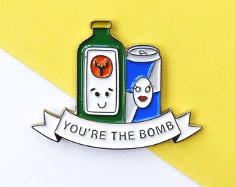 You're the Bomb Enamel Pin Badge, Best Friend Gift, Enamel Pin, Enamel Badge, Friendship, Pin Badge, Jagermeister, Friend Gift, Jager