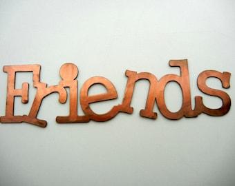 Friends, Metal Word Art