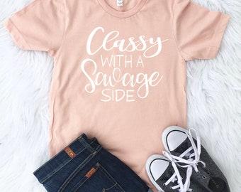 Kinda Classy Kinda Savage, Kinda Classy Shirt, Kinda Hood Tee, Funny Hip Hop Shirt, Kinda Classy Kinda Tee, Funny Shirt, Cute Graphic Tee