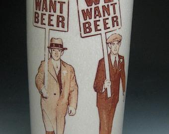 We want Beer Tumbler