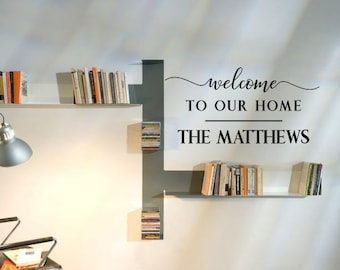 Welcome To Our Home Decal, Custom Family Name, Last Name Decal, Chalkboard Decal, Housewarming sign, Surname Sticker, Typography Decal