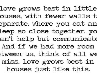 Love grows best in little house - Home decor printable - 11x17