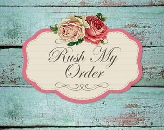 RUSH Processing Upgrade, Rush My Order