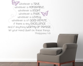 Philippians 4:8 Christian Decal - Whatever is true - let your mind dwell on these things - Bible Verse Decal - Large