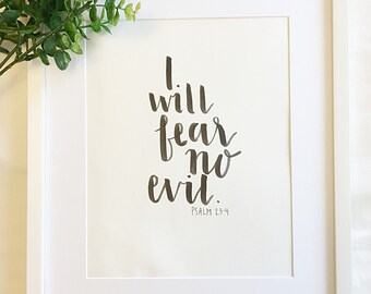 I Will Fear No Evil Psalm 23:4