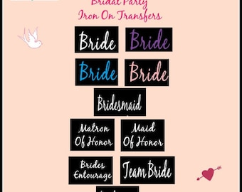 bride iron on vinyl bridesmaid transfer bridal party decals mother of the bride iron on transfers entourage team bride flower girl