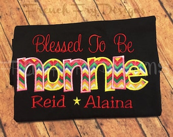 """Grandmother Sweatshirt for NONNIE Customized and Personalized """"Blessed to be"""""""