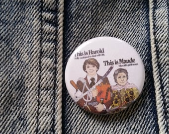 Harold and Maude Handmade 1-1/4 inch pinback button pin pins buttons pingame badge badges
