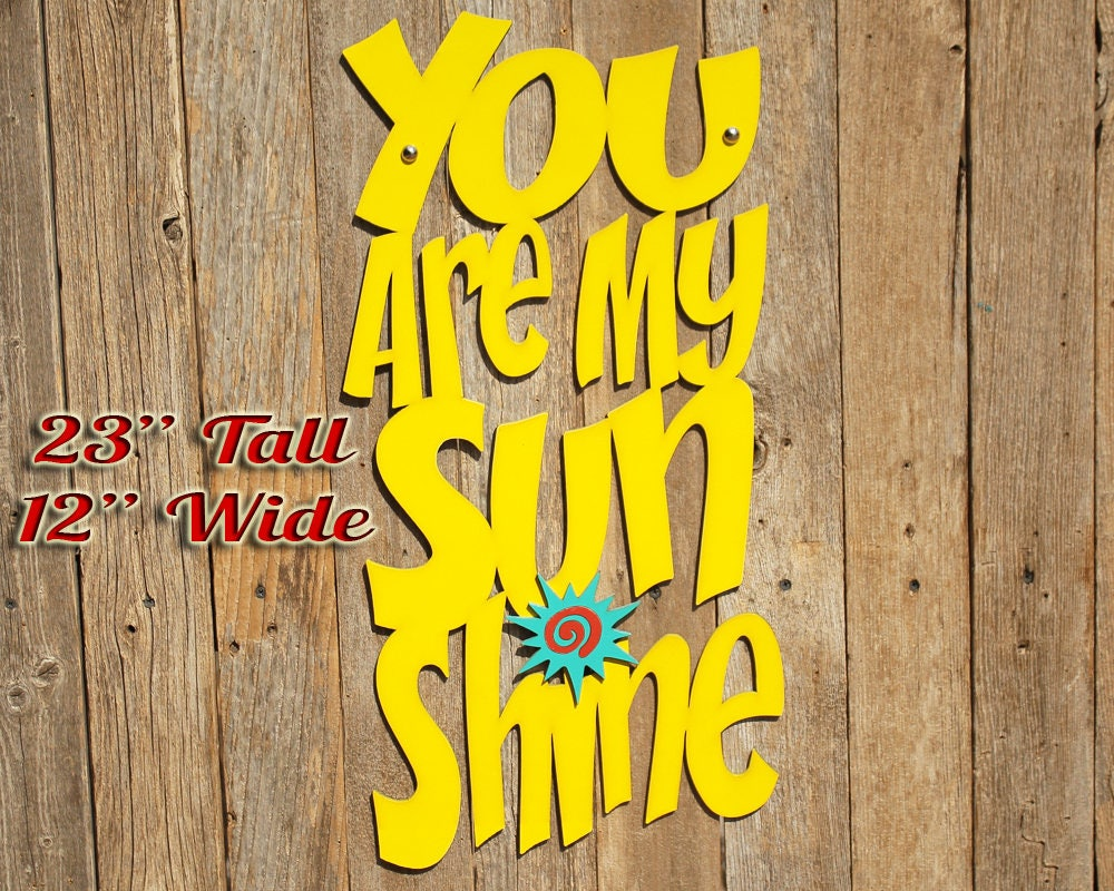 You Are My Sunshine Wood Quote Sign Music Lyric Sign Baby