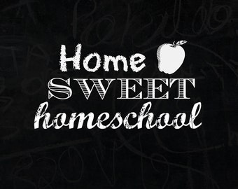 Home Sweet Homeschool Digital Print, Homeschool Printable