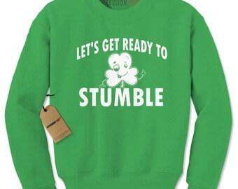 Let's Get Ready To Stumble Drinking Adult Crewneck Sweatshirt