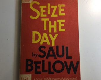 Saul Bellow Seize the Day 1965 Sixth Printing
