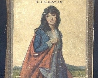 Lorna Doone  'A Romance of Exmoor'  By: R. D. Blackmore 13 ffull color illus