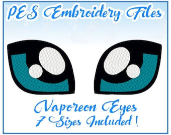 PES Vaporeon Eyes Embroidery Files Instant Download- other formats available!