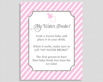My Water Broke Baby Shower Game Sign, Pink & Gray Stripe Baby Shower Game, Baby Girl, INSTANT PRINTABLE