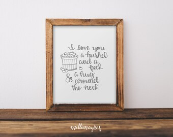 INSTANT DOWNLOAD  Printable Quote, Wall Art Decor Nursery Print A Bushel and a Peck and a Hug around the neck MillionAyres