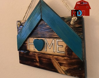 HOME with Roof Heart or Flower Rustic Wall Décor designed, built and hand painted by BJ and Bailey