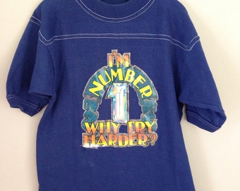 Vintage 70s 80s - I'm Number One Why Try Harder? - Kids T-Shirt Size 7/8