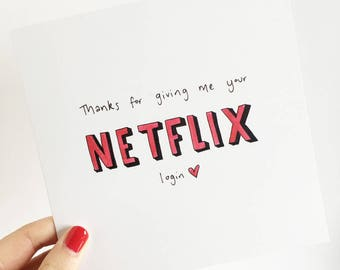 Login etsy thanks for giving me your netflix login greetings card m4hsunfo Gallery