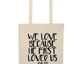 Church easter gifts etsy we love because he first loved us tote bag bible church easter religion verse jesus god negle Choice Image