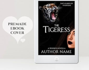 Premade eBook Cover -  Supernatural eBook Cover - Urban Fantasy Cover - Paranormal Cover - Tiger eBook Cover - Shapeshifter - Kindle Cover