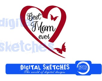 Best Mom Ever Heart Machine Embroidery Design 4 Sizes