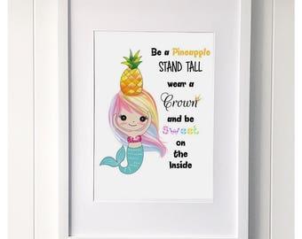 Mermaid 'Be a Pineapple' Print