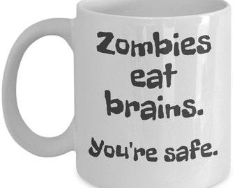 Sarcastic Funny Coffee Mug Zombies - 11 oz