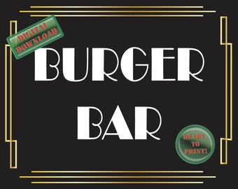 Burger Bar Printable Sign Art Deco Food Table Sign Roaring 20s Gatsby Themed Black White Gold Party New Year Wedding Reception Decor
